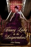 Fancy Lady & the Desperadoes
