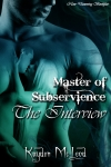 Master of Subservience - The Interview