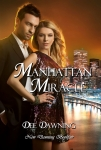 Manhattan Miracle  [A Zany Novel of New Beginnings]