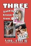 THREE Zany Sexy Erotic Tales From DEE - VOL FOUR